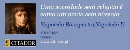 frases-uma-sociedade-sem-religiao-e-como-um-navio-sem-bu-napoleao-bonaparte-napoleao-i-3308